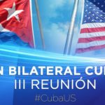 Fourth Cuba-US Bilateral Commission Today